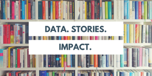 Data. Stories. Impact. (1)
