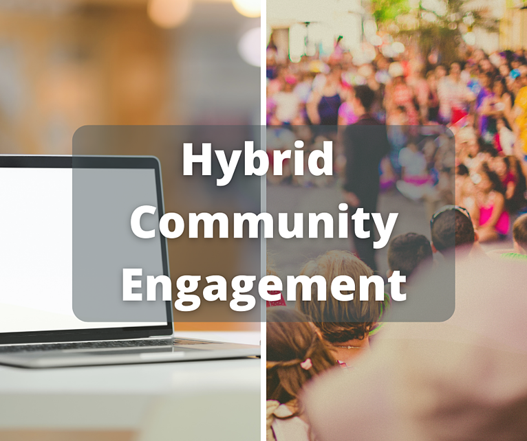 Combine In-Person + Virtual Engagement Strategies: Tools + Tips for the New Normal