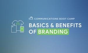 Communications Boot Camp - Branding