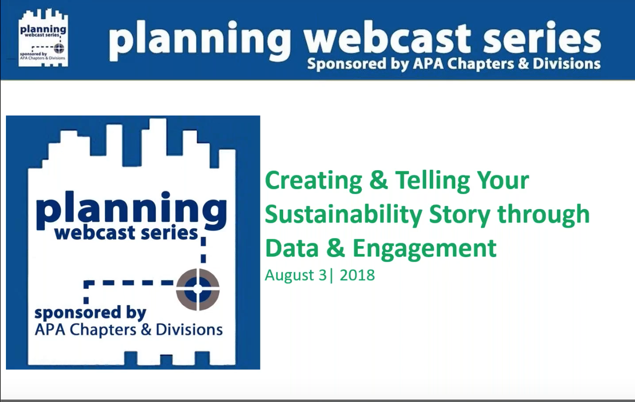 Webinar (APA): Creating + Telling Your Sustainability Story Through Data + Engagement